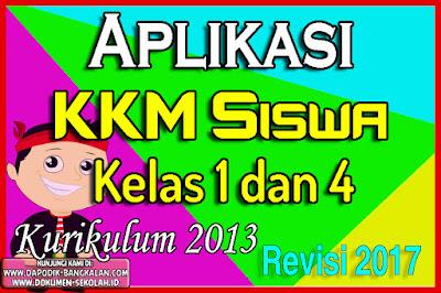 Aplikasi KKM Kelas 1 dan Kelas 4 Kurikulum 2013 Revisi 2018 Format Excell