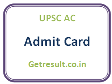 UPSC AC Admit Card