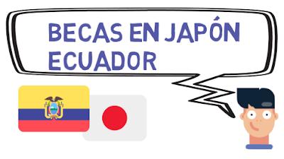 Becas en Japón para Ecuador