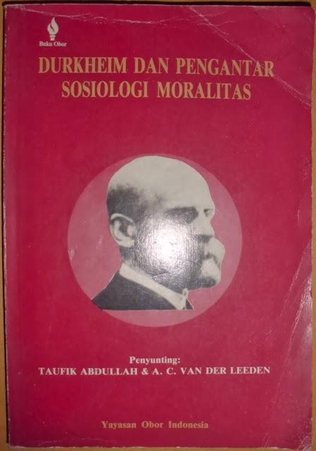 By ahmad234 posted on february 4, 2021. Jual Buku Durkheim dan Pengantar Sosiologi Moralitas