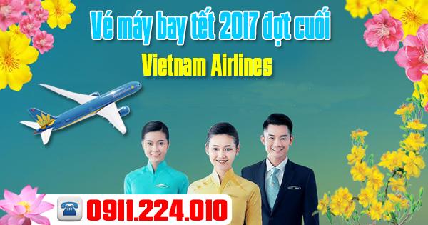 bán vé máy bay tết 2017 đợt cuối của Vietnam Airlines