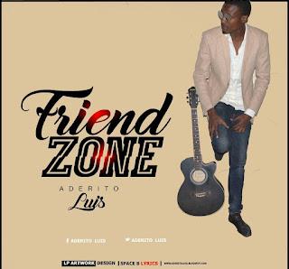 BAIXAR MP3 | Aderito Luís- Friend Zone