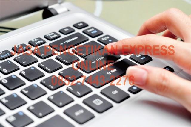 Jasa Pengetikan Express dan Online