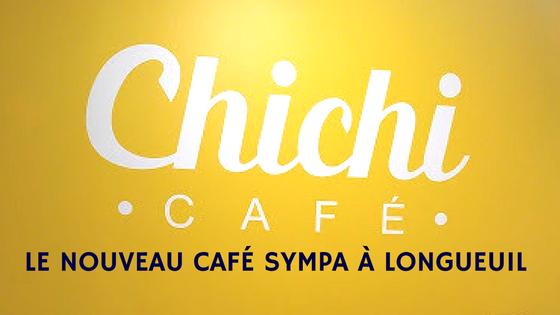 Chichi Café: Le nouveau café Sympa à Longueuil