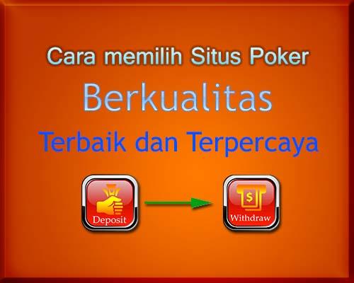 Memilih Situs Poker Berkualitas dan Terpercaya