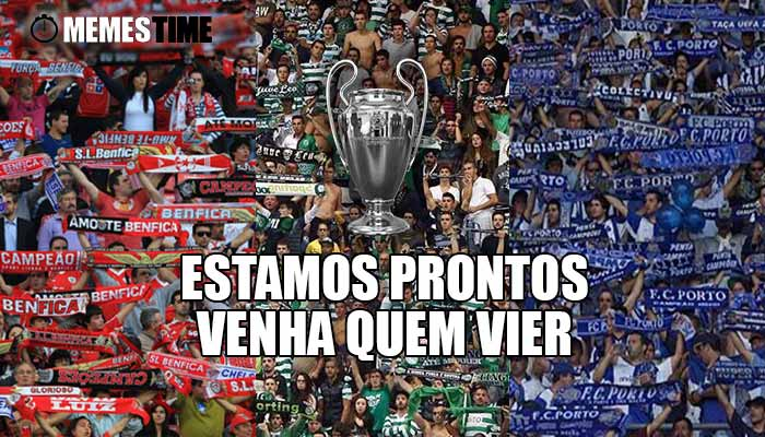 Memes Time Claque do Benfica, Claque do Sporting e Claque do Porto – Estamos Prontos, venham eles…