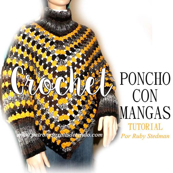 Poncho Crochet con Mangas / Tutorial | Crochet y Dos agujas ...