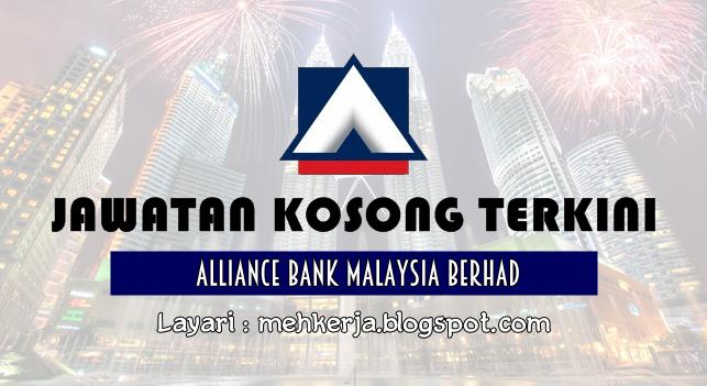 Jawatan Kosong Terkini 2016 di Alliance Bank Malaysia Berhad