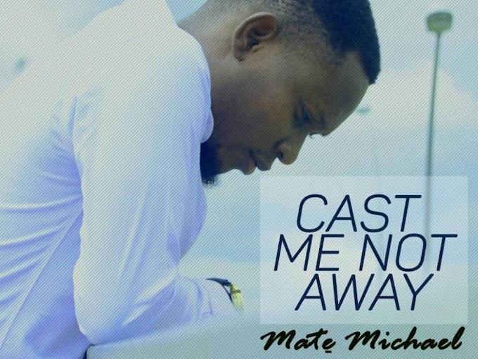 [Gospel] Mate Michael - Cast Me Not Away