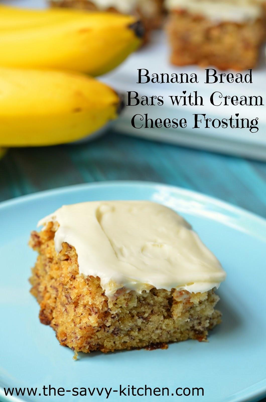 The Savvy Kitchen Banana Bread Bars With Cream Cheese
