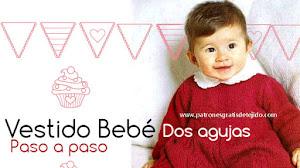 Vestido Bebé Dos Agujas / Paso a paso