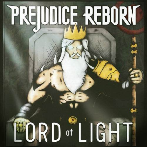 "PREJUDICE REBORN: ""Lord of Light"" review"
