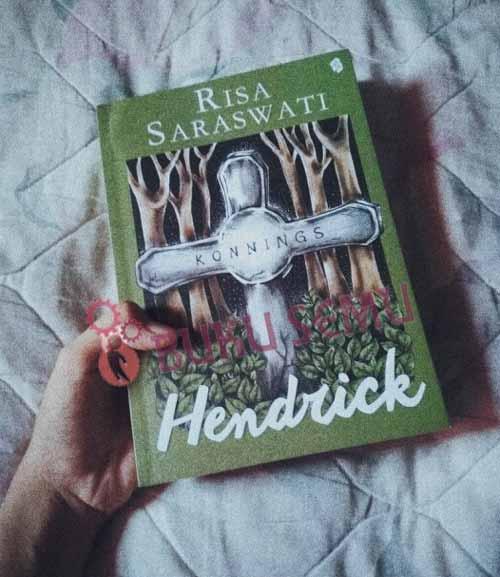 Contoh Teks Resensi Buku Novel Hendrick Karya Risa Saraswati Buku Semu