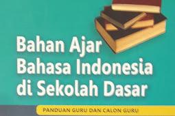 BAHAN AJAR BAHASA INDONESIA DI SD (2016)
