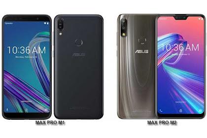 5 Perbedaan Antara Asus Zenfone Max Pro M1 dan Max Pro M2
