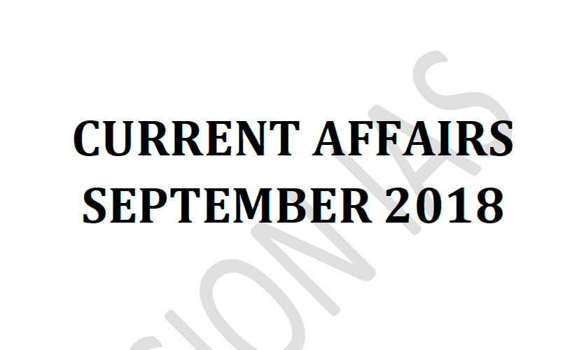 Vision IAS Current Affairs September 2018 pdf