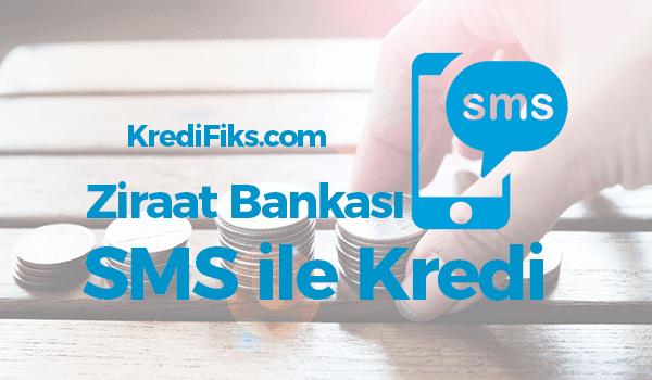 Ziraat Bankası SMS Kredi Başvurusu Nasıl Yapılır?