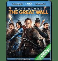 LA GRAN MURALLA (2016) FULL 1080P HD MKV ESPAÑOL LATINO