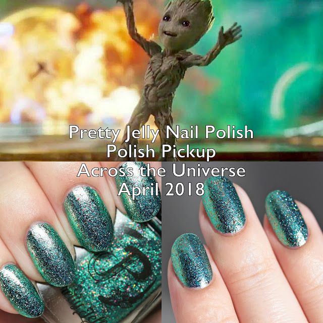 Pretty Jelly Nail Polish Polish Pickup Across the Universe April 2018