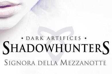 shadowhunters la signora della mezzanotte mondadori