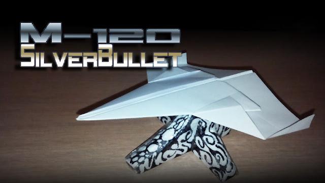 Avión de papel M-120 SilverBullet
