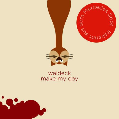 Mood du jour Make my day Waldeck