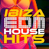 Ibiza EDM House Hits (2016)