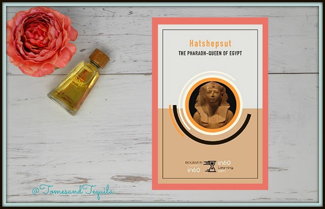 Hatshepsut The Pharaoh-Queen of Egypt by In60Learning Review on Tomes and Tequila