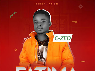 DOWNLOAD MP3: C-Zed - Fatima || @therealczed1