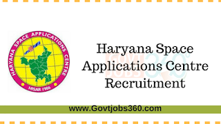 Haryana Space Applications Centre(HARSAC) Recruitment Notification 2017