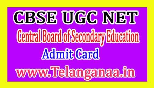 CBSE UGC NET Admit Card 2017 @ cbsenet.nic.in