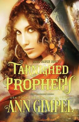 https://www.goodreads.com/book/show/35027345-tarnished-prophecy