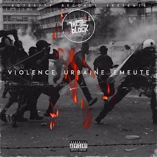 Treize Block – Violence Urbaine Emeute (2016) WAV