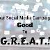 What Makes A Social Media Campaign G.R.E.A.T.?