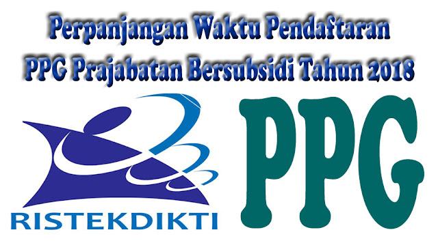 Pengunguman Perpanjangan Waktu Pendaftaran PPG Prajabatan Bersubsidi