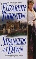 Người Lạ Mặt Lúc Bình Minh - Elizabeth Thornton