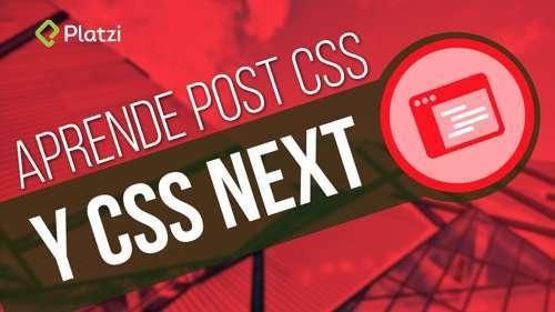 Curso Diseño web con PostCSS, el futuro de CSS (Platzi) MEGA
