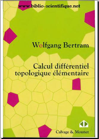 Livre : Calcul différentiel topologique élémentaire - Wolfang Bertram