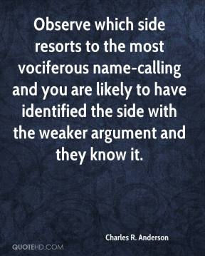 Name-Calling is Indicative of a Weak Argument