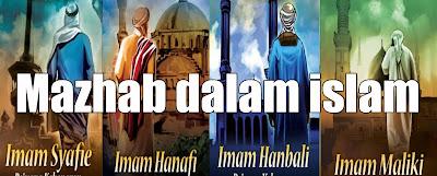 Sejarah Kemunculan Mazhab dalam Islam