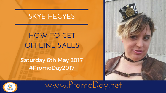#FreeWebinar How To Get Offline Sales by @skyehegyes #PromoDay2017 www.PromoDay.net
