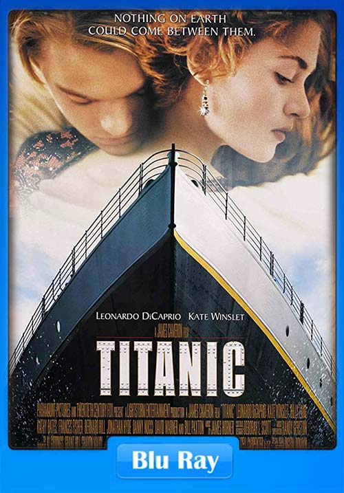 Titanic 1997 Dual Audio English Hindi Telugu Tamil 720p Esub Bluray x264 I | 480p 300MB | 100MB HEVC