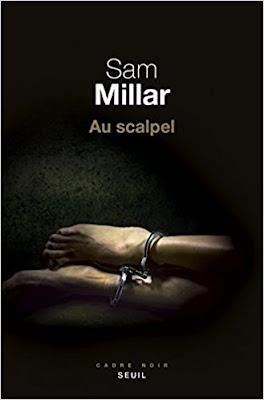 Télécharger Livre Gratuit Sam Millar - Au scalpel pdf
