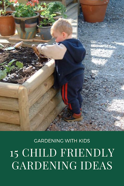 15 ideas to help children get into gardening