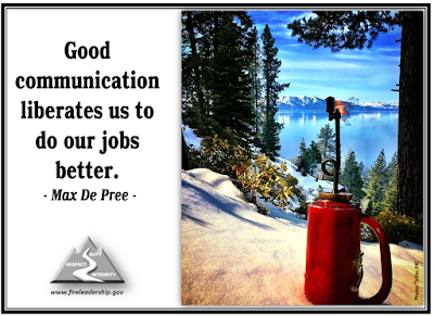 Good communication liberates us to do our jobs better. - Max De Pree [drip torch with lake and mountains in the background]