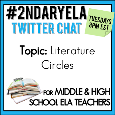 Join secondary English Language Arts teachers Tuesday evenings at 8 pm EST on Twitter. This week's chat will be about literature circles.