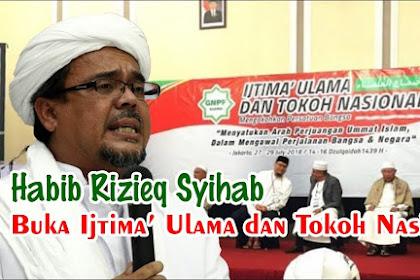 Ini Video Lengkap Sambutan Habib Rizieq di Ijtima Ulama: Insya Allah kita akan menang, Takbir!