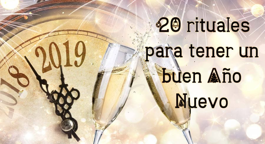 5bb938ecf8 20 rituales para tener un buen Año Nuevo