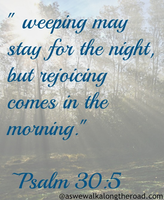 Weeping in the night: dealing with hard times