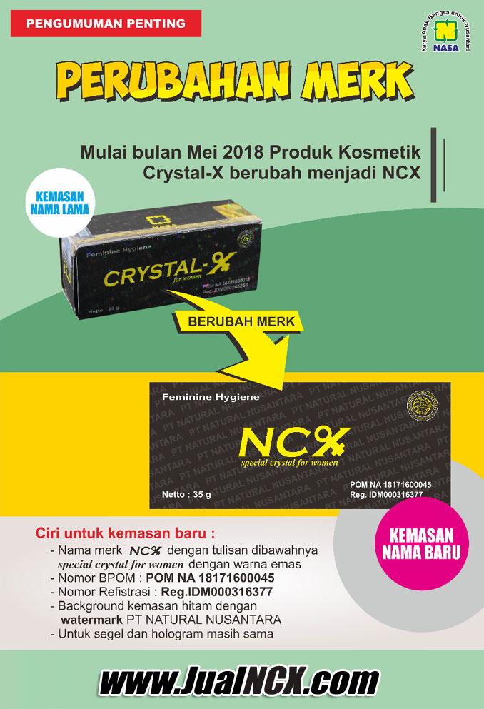Natural Crystal X Berubah Nama Menjadi NCX - Special Crystal For Women